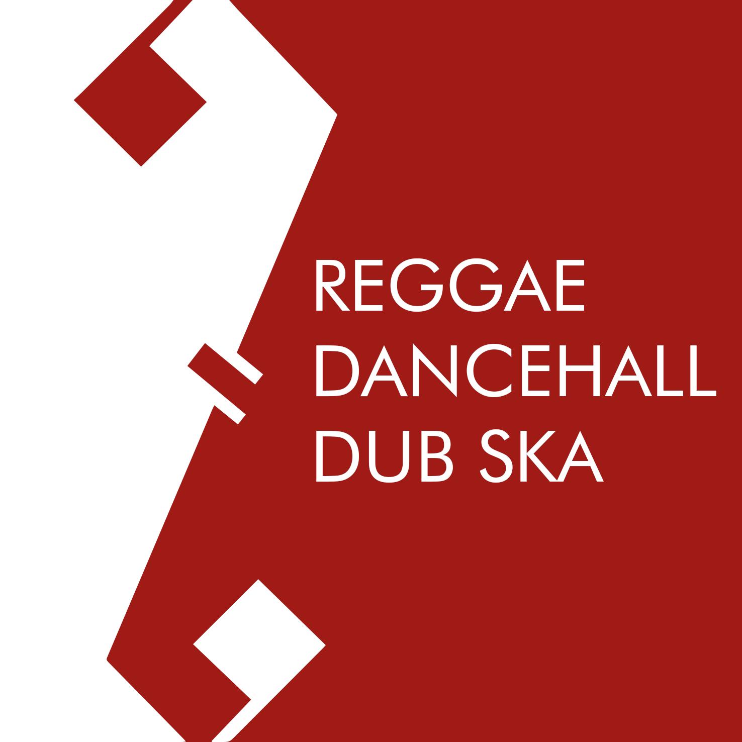 REGGAE - DANCEHALL - DUB - SKA