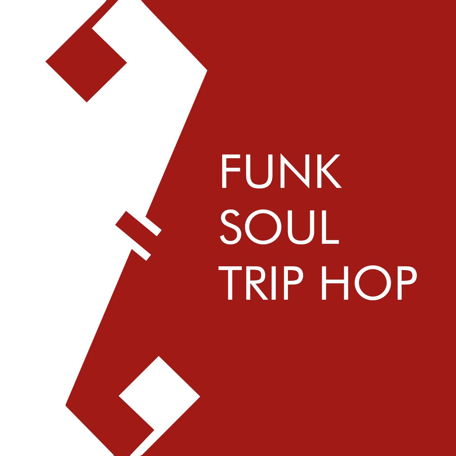 FUNK - SOUL - TRIP HOP