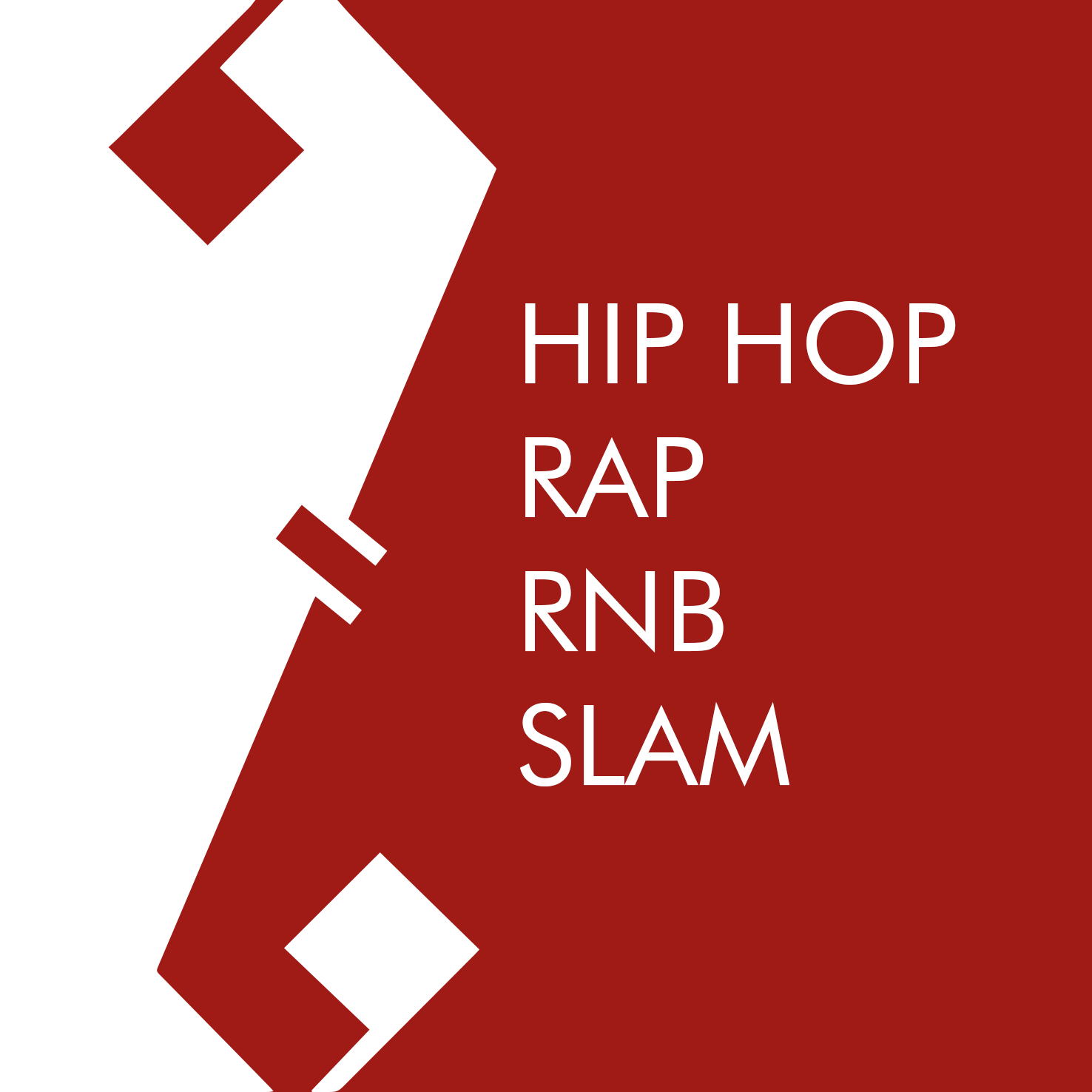 HIP HOP - RAP - RNB - SLAM
