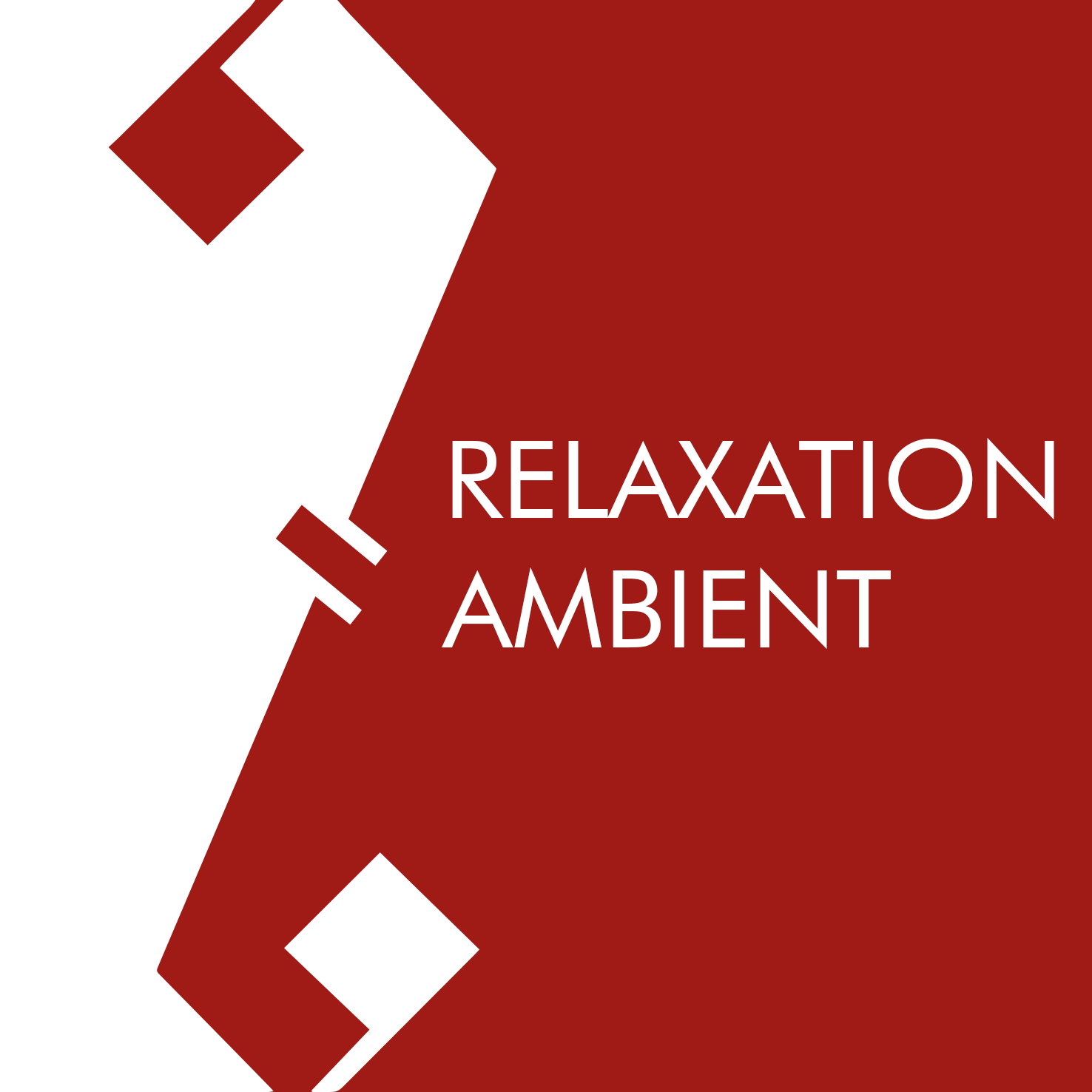 RELAXATION - AMBIENT